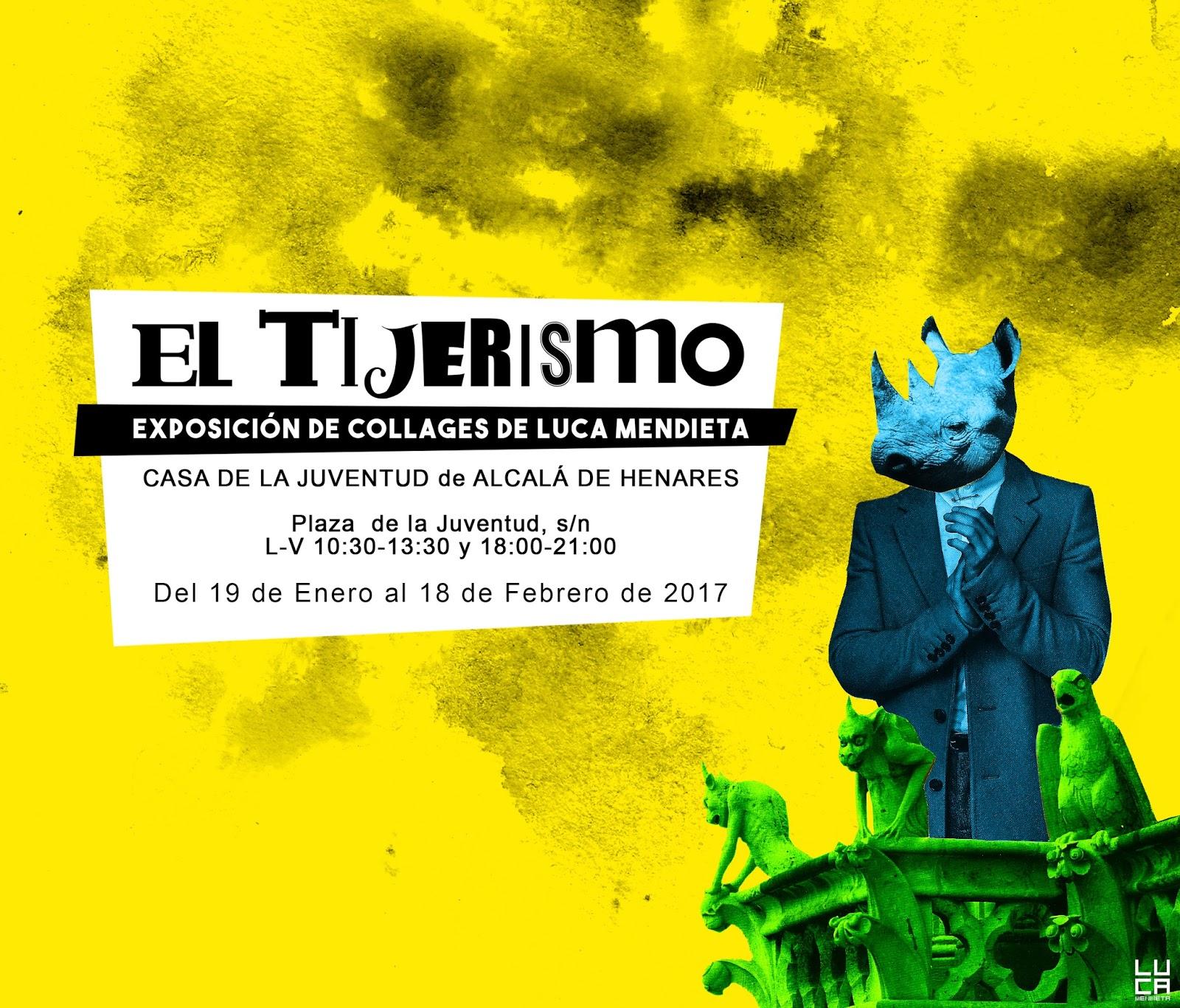 """""""El Tijerismo"""", exposición de collages de Luca Mendieta"""