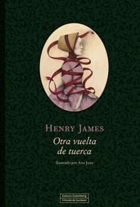 Otra Vuelta De Tuerca de Henry James y Ana Juan